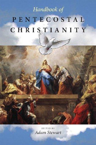 Handbook of Pentecostal Christianity, Adam Stewart