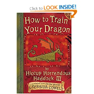 How to Train Your Dragon (Heroic Misadventures of Hiccup Horrendous Haddock III)