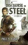 A Discourse in Steel: An Egil & Nix Novel