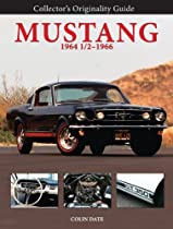 Collector's Originality Guide Mustang 1964 1/2-1966