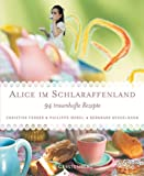 img - for Alice im Schlaraffenland - Sonderausgabe book / textbook / text book