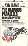 The Ominous Parallels (The Ayn Rand Library - Volume III) (0451625609) by Leonard Peikoff