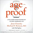 AgeProof: Living Longer Without Running Out of Money or Breaking a Hip Hörbuch von Jean Chatzky, Michael F. Roizen, Ted Spiker, Mehmet C. Oz - foreword Gesprochen von: Jean Chatzky, Michael F. Roizen, Mehmet C. Oz - foreword