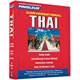 Thai, Conversational: Learn to Speak and Understand Thai with Pimsleur Language Programs