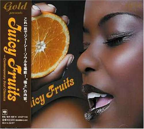 juicy-fruits-contemporary-soul-classics-by-juicy-fruits-contemporary-soul-classics-2006-11-01