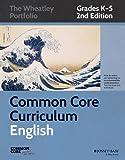 Common Core Curriculum: English, Grades K-5