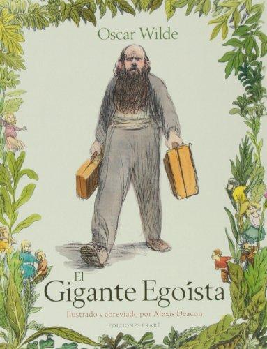 El Gigante Egoista = The Selfish Giant (Bosque de libros), Buch