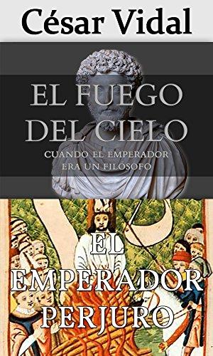 Pack de 2 libros: El fuego del cielo y El emperador perjuro