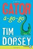 Gator A-Go-Go (Serge Storms) Tim Dorsey