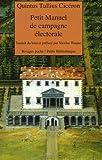 echange, troc Quintus Tullius Cicéron - Petit Manuel de campagne électorale : Suivi de Lettre à Atticus et du Pro Murena