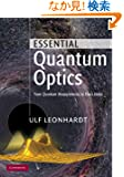 Essential Quantum Optics: From Quantum Measurements to Black Holes