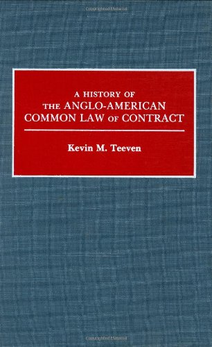 A History of the Anglo-American Common Law of Contract (Contributions in Legal Studies)