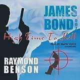 High Time to Kill (James Bond Novels)