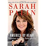 America by Heart : Reflections on Family, Faith, and Flag ~ Sarah Palin