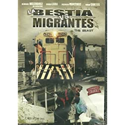 Bestia Vs Migrantes