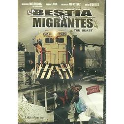 Bestia Vs Migrantes