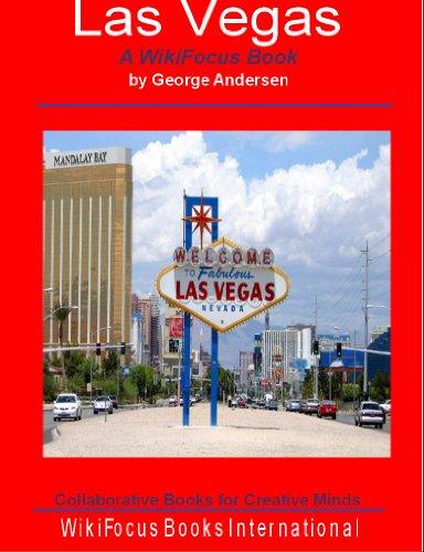 Las Vegas: A WikiFocus Book (WikiFocus Book Series)