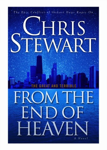 Great and Terrible:From the End of Heaven (Great and Terrible), CHRIS STEWART