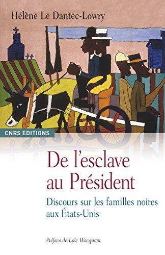 de-lesclave-au-president-discours-sur-les-familles-noires-aux-etats-unis-anthropologie-french-editio