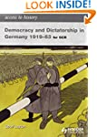 Access to History: Democracy and Dict...