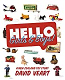 David Veart Hello Girls & Boys!: A New Zealand Toy Story