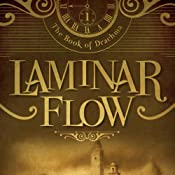Laminar Flow: The Book of Drachma, Book 1 | [Timothy H. Cook]