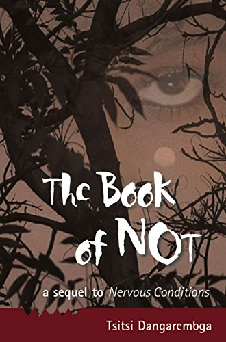 The Book of Not (Nervous Conditions, #2)