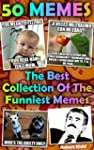 50 MEMES: The Best Collection Of The...