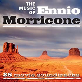 The Music Of Ennio Morricone (38 Movie Soundtracks)