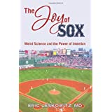 The Joy of Sox: Weird Science and the Power of Intention: Sports, spirituality and science come together at the old ballgame