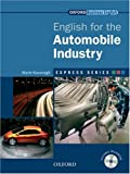 Express Series: English for the Automobile Industry Student's Book and MultiROM: A Short, Specialist English Course