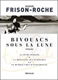 img - for Bivouacs sous la lune (French Edition) book / textbook / text book