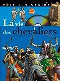 La vie des chevaliers (1DVD)