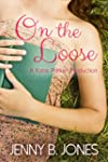On the Loose (A Katie Parker Producti...