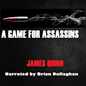 A Game for Assassins: The Redaction Chronicles, Volume 1 | James Quinn