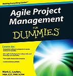 Agile Project Management for Dummies   Mark C. Layton