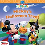 Mickey Mouse Clubhouse: Mickey's Halloween Treat (Disney Mickey Mouse Clubhouse)