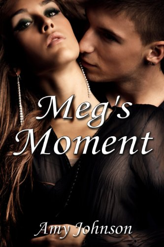 Book: Meg's Moment by Amy Johnson