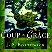 Coup de Grace: A Sarah Deane Mystery, Book 10 | [J. S. Borthwick]