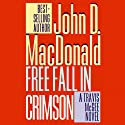 Free Fall in Crimson: A Travis McGee Novel, Book 19