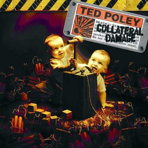Collateral Damage by Ted Poley (2009-10-06)