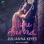Time Served | Julianna Keyes