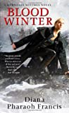 Blood Winter (Horngate Witches) by Diana Pharaoh Francis