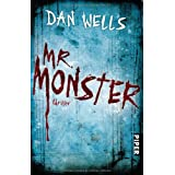 "Mr. Monster: Thriller (Serienkiller)von ""Dan Wells"""