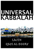 Universal Kabbalah: Understanding the Kabbalah and its Universal Application