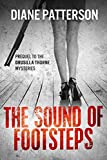 img - for The Sound Of Footsteps (The Drusilla Thorne Mysteries Book 1) book / textbook / text book