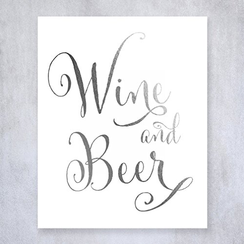 Wine and Beer Silver Foil Sign Wedding Reception Signage Bar Cart Sign Drinks Party Decor 8 inches x 10 inches D44