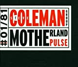 Motherland Pulse by Steve Coleman