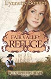 Fair Valley Refuge: The Shepherds Heart, Book 3