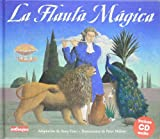 La Flauta Magica / The Magic Flute (Malsinet Editorandantino) (Spanish Edition)
